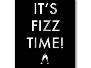 Its Fizz Time Metallic Detail Plaque